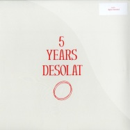 Front View : Various Artists - 5 YEARS DESOLAT (2X12) - Desolat / Desolat025
