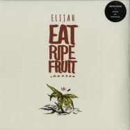 EAT RIPE FRUIT (2X12 LP + MP3)