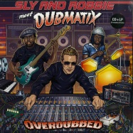 Front View : Sly & Robbie Meet Dubmatix - OVERDUBBED (LTD LP + CD) - Echo Beach / EBLP125 / 05153291