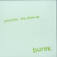 Front View : Javonntte - THE SHOW EP (GREEN VINYL) - Burek Records / BRK019