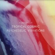 TROPICAL COSMIC PSYCHEDLIC VIBRATIONS (CD)