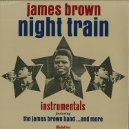Front View : James Brown & more - NIGHT TRAIN - INSTRUMENTALS (RED 180G LP) - Not Now Music / notlp231