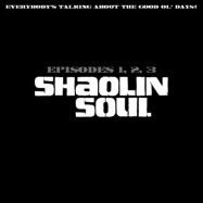 Front View : Variosu Artists - SHAOLIN SOUL EPISODES 1, 2, 3 (3XCD) - Because / BEC5543690