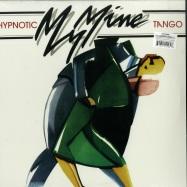 Front View : My Mine - HYPNOTIC TANGO - Dark Entries / DE238