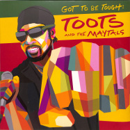 Front View : Toots & The Maytals - GOT TO BE TOUGH (LP) - Trojan Jamaica / 405053860064
