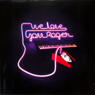 Front View : Various Artists - WE LOVE YOU ROGER PART II (LP) - Neon Finger Records / NF20