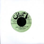LOVE CAME INTO MY LIFE/I MISS YOUR LOVE (7INCH)