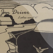 Front View : Jan Driver - LADIES WANT IT - Grand Petrol / gp0016