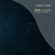 Front View : Wandler - GET TOGETHER EP (JONAS KOPP, JUAN ZOLBARAN) - Kumquat Tunes / kum023