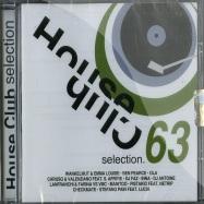HOUSE CLUB SELECTION 63 (CD)