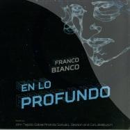Front View : Franco Bianco - EN LO PROFUNDO (TEJADA / SLS / ANANDA / LEKEBUSCH RMXS) - Dilek / dlk013