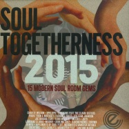 Front View : Various Artists - SOUL TOGETHERNESS 2015 (2X12 LP) - Expansion Records / lpexp51