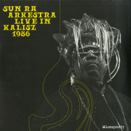 Front View : Sun Ra Arkestra - LIVE IN KALISZ 1986 (2LP) - Lanquidity Records / LQ009LP / 00138208