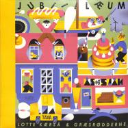 Front View : Lotte Kaersa & Graesrodderne - JUBIIILAEUM (REISSUE) - Tartelet Records / TARTRE01