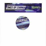 Front View : Jon Dixon - TIMES OF CHANGE - 4EVR 4WRD / 4EVR-005