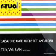 Front View : Salvatore Angelucci & Toti Andaloro - YES, WE CAN - Ritual Records / rtul005