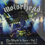 Front View : Motorhead - THE WORLD IS OURS VOL. 2 (2X12 LP) - EMI / 9729651
