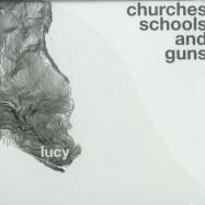 CHURCHES SCHOOLS AND GUNS (CD)