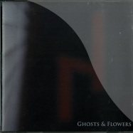 GHOSTS & FLOWERS (CD)