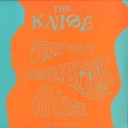 Front View : The Knife - READY TO LOSE / STAY OUT HERE REMIXES - Rabid Records / 39221180