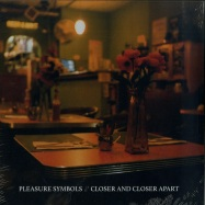 Front View : Pleasure Symbols - CLOSER AND CLOSER APART (LP) - Avant! Records / AV!063