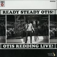 Front View : Otis Redding - READY, STEADY, OTIS! (OTIS REDDING LIVE!) (LP) - History Of Soul / HOSLP020 / 00135096