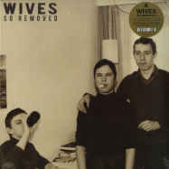 Front View : Wives - SO REMOVED (LP) - City Slang / SLANG50210LP