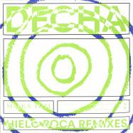 Front View : Decha - HIELO BOCA REMIXES - Malka Tuti / Malka Tuti 0028