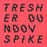 Front View : Gregor Tresher & Petar Dundov - SPIKE - Cocoon / COR12141