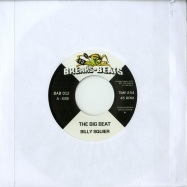 Front View : Billy Squier / Le Pamplemousse - THE BIG BEAT / GIMME WHAT YOU GOT (7 INCH) - Breaks & Beats / BAB012