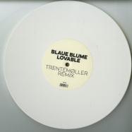 Front View : Blaue Blume - LOVABLE (TRENTEMOLLER REMIXES) (WHITE 10 INCH) - HFN Music / HFN100