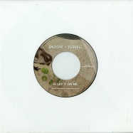 LAY IT ON ME (7 INCH)