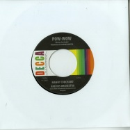 YOU DONT LOVE ME ANYMORE / POW-WOW (7 INCH)