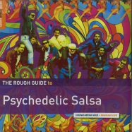Front View : Various Artists - THE ROUGH GUIDE TO PSYCHEDELIC SALSA (LTD LP + MP3) - Rough Guides / RGNET1304LP / 6985346