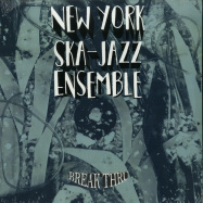 Front View : New York Ska-Jazz Ensemble - BREAK THRU (LP) - Brixton Records / BR046LP / 00136785