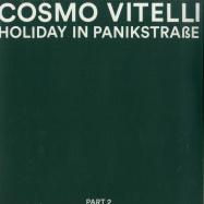 Front View : Cosmo Vitelli - HOLIDAY IN PANIKSTRASSE PART 2 - Malka Tuti / Malka Tuti LP 005 B