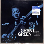 Front View : Grant Green - BORN TO BE BLUE (180G LP) - Blue Note / BST 84432 / 7786844
