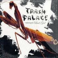 Front View : Trash Palace - BAD GIRL - Discograph 8169