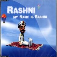 MY NAME IS RASHNI (MAXI CD)