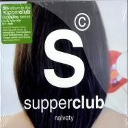 SUPPERCLUB NAIVETY (2XCD)