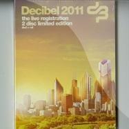 Front View : Various Artists - DECIBEL 2011 LIVE REGISTRATION (CD+DVD) - Cloud 9 Music / cb2s2011005