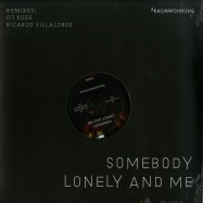 Front View : 2Raumwohnung - SOMEBODY LONELY AND ME (DJ KOZE & RICARDO VILLALOBOS REMIXES / LTD. ) - It Sounds / ITS163