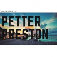 Front View : Petter Preston - MICRONICA M LP - Petter Preston / PR01