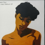 Front View : Saint Paul - A JAZZ DELIRIUM EP - Salin Records / SALIN005