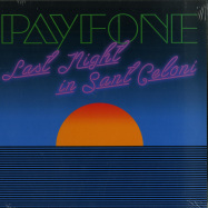 Front View : Payfone - LAST NIGHT IN SANT CELONI - Leng / LENG045
