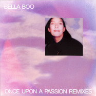Front View : Bella Boo - ONCE UPON A PASSION - REMIXES - Studio Barnhus / BARN067X1