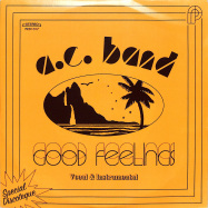 Front View : A C Band - GOOD FEELINGS (7INCH) - Periodica / PRD1017