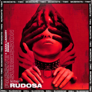 Front View : Rudosa - PASSIVE SUBMISSION - Moments In Time / MIT007