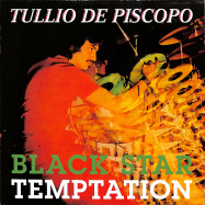 Front View : Tullio De Piscopo - BLACK STAR / TEMPTATION (7 INCH) - Groovin / GR-1284