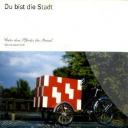 DU BIST DIE STADT / UNTER DEM PFLASTER DER STRAND (CD)